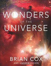 Wonders of the Universe - Cox, Brian
