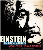 Einstein : The Life of a Genius - Isaacson, Walter