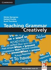 Teaching Grammar Creatively with CD-ROM/Audio CD - Gerngross, Günter
