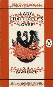 Lady Chatterleys Lover : 50th Anniversary Edition - Lawrence, D. H.