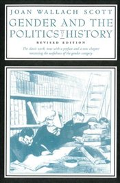 Gender and the Politics of History (Gender and Culture Series) - Scott, Joan Wallach