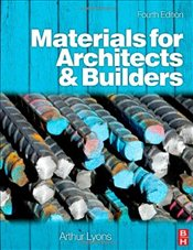 Materials for Architects and Builders - LYONS, ARTHUR