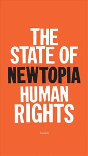 State of Newtopia - Human Rights - Hessel, Stephane
