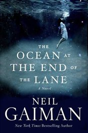 Ocean at the End of the Lane - Gaiman, Neil