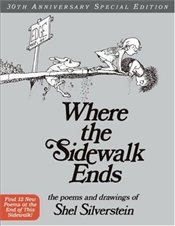 Where the Sidewalk Ends : Poems & Drawings - Silverstein, Shel