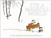 Its a Magical World : A Calvin and Hobbes Collection - Watterson, Bill