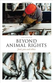 Beyond Animal Rights : Food, Pets and Ethics (Think Now) - Milligan, Tony