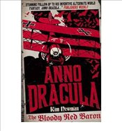 Anno Dracula : Bloody Red Baron - Newman, Kim