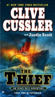 Thief : Isaac Bell Adventures - Cussler, Clive