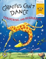Giraffes Cant Dance: Colouring and Puzzle Fun : World Book Day Edition 2013 - Andreae, Giles