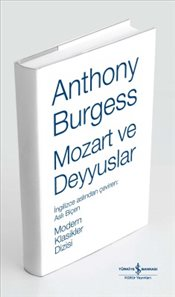 Mozart ve Deyyuslar : Ciltli - Burgess, Anthony