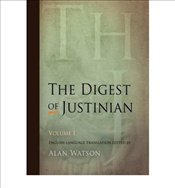 Digest of Justinian : v. 1 (Revised) - Watson, Alan