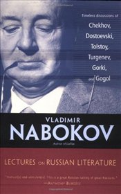 Lectures on Russian Literature - Nabokov, Vladimir