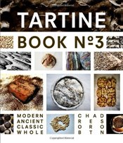 Tartine Book No. 3 - Robertson, Chad