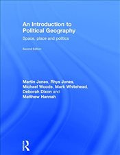 Introduction to Political Geography : Space, Place and Politics - Jones, Rhys