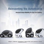 Reinventing the Automobile - Mitchell, William J.