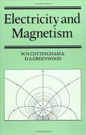 Electricity and Magnetism - Cottingham, W. N.