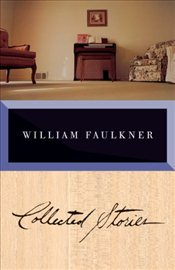 Faulkner : Collected Stories - Faulkner, William