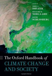 Oxford Handbook of Climate Change and Society - Dryzek, John S.
