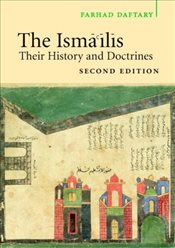 Ismailis: Their History and Doctrines - Daftary, Farhad