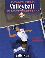 Coaching Volleyball Successfully (Coaching Successfully Series) - Kus, Sally