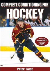 Complete Conditioning for Hockey (Complete Conditioning for Sports Series) - Twist, Peter