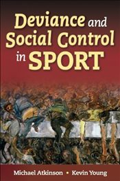 Deviance and Social Control in Sport - Atkinson, Michael
