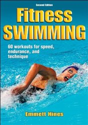 Fitness Swimming, 2e (Fitness Spectrum Series) - Hines,