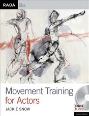 Movement Training for Actors: Performance Books -
