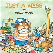 Just a Mess: Little Critter - Mayer, Mercer