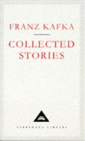 Collected Stories : Kafka - Kafka, Franz