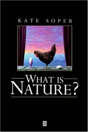 What is Nature? - SOPER, KATE