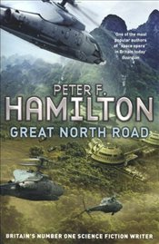Great North Road - Hamilton, Peter F.