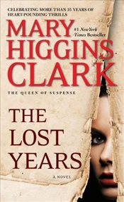 Lost Years - Clark, Mary Higgins