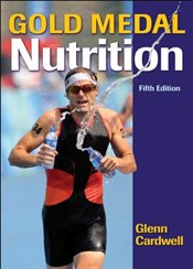 Gold Medal Nutrition-5th Edition - Cardwell, Glenn