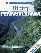Hiking Pennsylvania (Americas Best Day Hiking) - Bleech, Mike