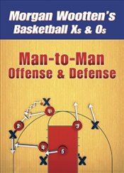 Man-to-man Offense And Defense - Wootten, Morgan