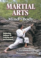 Martial Arts Mind and Body - Iedwab, Claudio A.