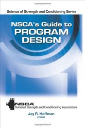 Nscas Guide to Program Design (Science of Strength and Conditioning Series) - Commsn, National Strength/Conditioning Assoc Cert