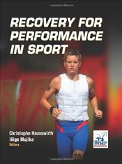 Recovery for Performance in Sport - Hausswirth, Christophe