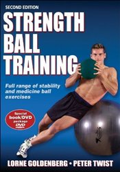 Strength Ball Training: Full range of stability and medicine ball exercises - Goldenberg, Lorne