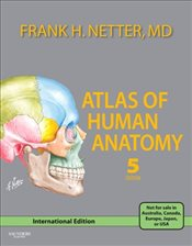 Atlas of Human Anatomy 5e IE - Netter, Frank H.