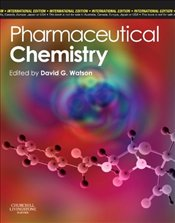 Pharmaceutical and Medicine Chemistry Int Ed - Watson, D G