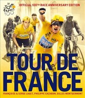 Tour de France : 100th Race Anniversary Edition - Laget, Francoise