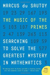 Music of the Primes : Searching to Solve the Greatest Mystery in Mathematics (P.S.) - Du Sautoy, Marcus