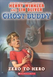 Ghost Buddy : Zero to Hero - Winkler, Henry
