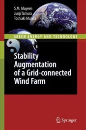 Stability Augmentation of a Grid-connected Wind Farm - Muyeen, S. M.