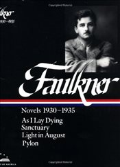 Novels 1930-1935: As I Lay Dying / Sanctuary / Light in August / Pylon (Library of America) - Faulkner, William