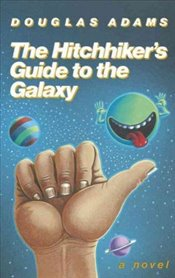 Hitchhikers Guide to the Galaxy 25th Anniversary Edition - Adams, Douglas