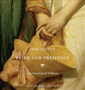 Pride and Prejudice : An Annotated Edition - Austen, Jane